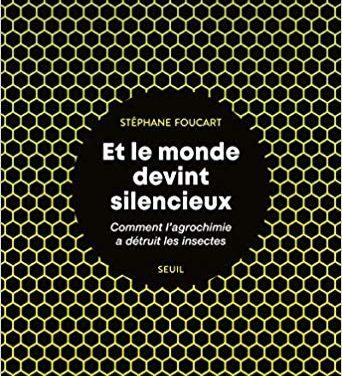 Stéphane Foucart, Et le monde devint silencieux