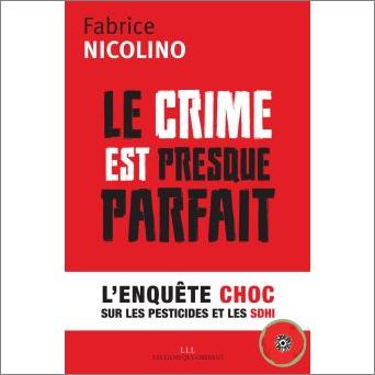 Fabrice Nicolino, les SDHI en 6 épisodes…